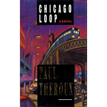 Paul Theroux | Chicago Loop