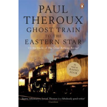 Paul Theroux | Ghost Train