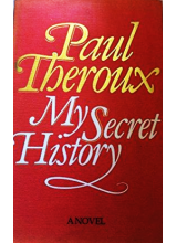 Paul Theroux | My secret history