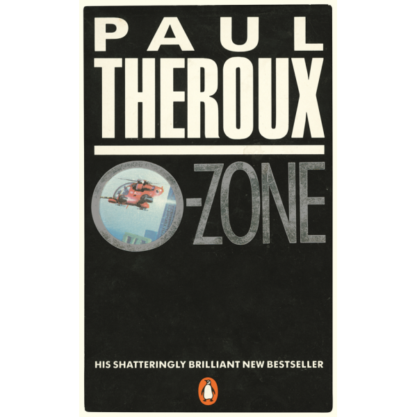 Paul Theroux | O-Zone 1
