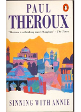 Paul Theroux | Sinning With Annie