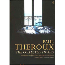 Paul Theroux | The Collected Stories