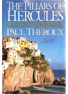 Paul Theroux | The Pillars of Hercules