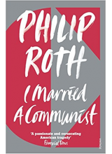 Philip Roth | I Married A Communist