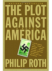 Philip Roth | The Plot Against America