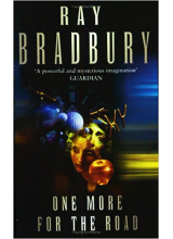 Ray Bradbury | One More For The Road