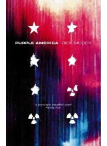 Rick Moody | Purple America