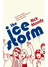 Rick Moody | The ice storm