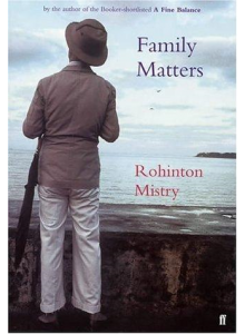 Rohinton Mistry | Family Matters