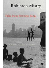 Rohinton Mistry | Tales From The Firozsha Baag