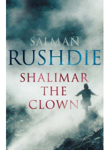 Salman Rushdie | Shalimar The Clown