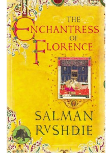 Salman Rushdie | The Enchantress of Florence