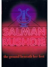 Salman Rushdie | The Ground Beneath Her Feet