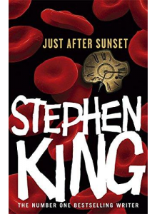Stephen King | Just After Sunset