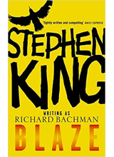 Stephen King, Richard Bachman | Blaze