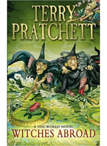 Terry Pratchett | Witches Abroad