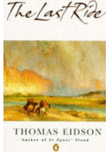 Thomas Eidson | The Last Ride