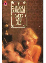 W Somerset Maugham | Cakes and ale