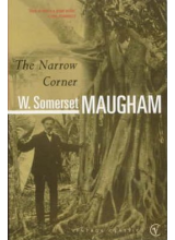 W Somerset Maugham | The Narrow Corner