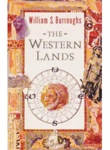 William Burroughs | The Western Lands