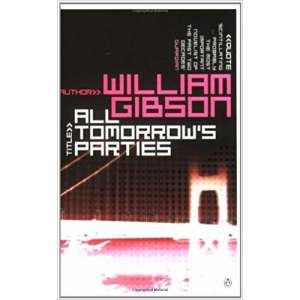 William Gibson | All Tomorrow's Parties
