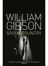 William Gibson | Spook Country