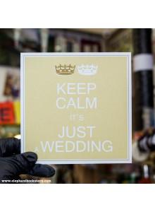 Поздравителна картичка Keep Calm Its a Wedding