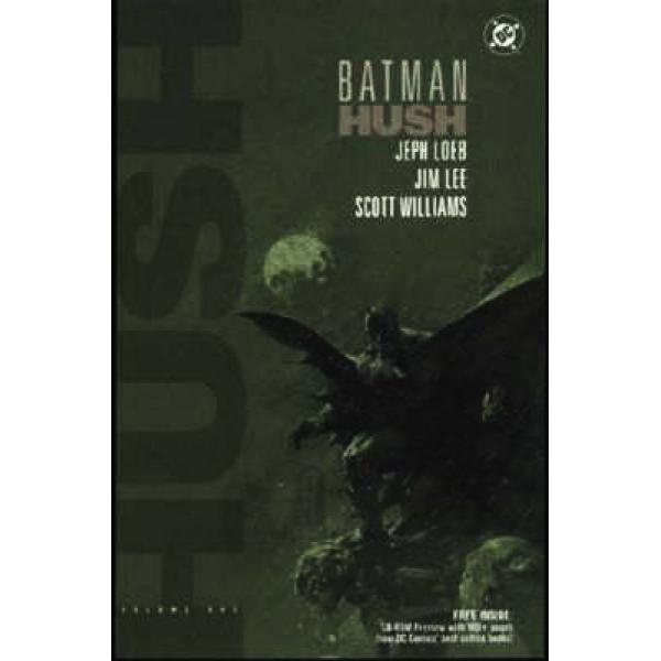 Batman - Hush vol 1 1