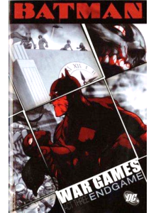 Batman - War Games - Act Three - Endgame