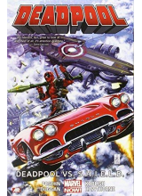 Deadpool Volume 4: Deadpool vs. S.H.I.E.L.D.