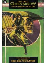 Green Arrow - The Longbow Hunters - Book One - The Hunters