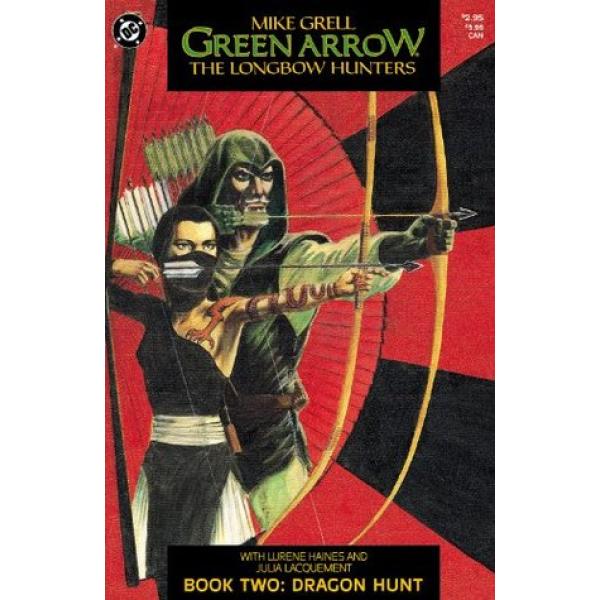 Green Arrow - The Longbow Hunters - Book Two - Dragon Hunt 1