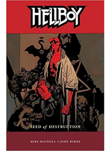 Hellboy : Seed of Destruction vol. 1