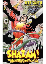Shazam - the Monster Society of Evil