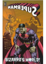 Superman: Bizarros World