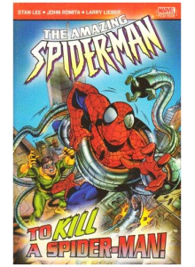 The Amazing Spider-Man: To Kill a Spider-Man