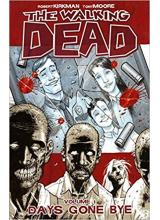 The Walking Dead Vol. 01 Days Gone Bye