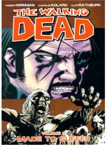 The Walking Dead Vol. 08: Made To Suffer