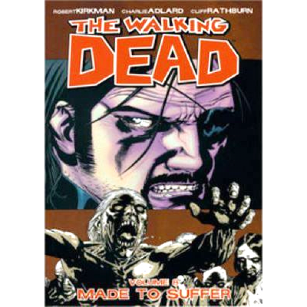 The Walking Dead Vol. 08: Made To Suffer 1