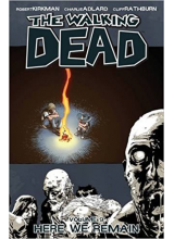 The Walking Dead Vol. 09: Here We Remain