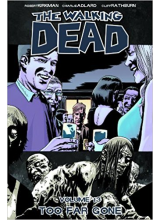 The Walking Dead Vol. 13: Too Far Gone