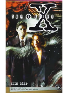 The X-Files: Skin Deep