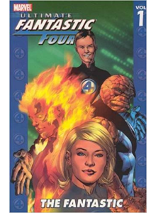 Ultimate Fantastic Four: The Fantastic vol. 1