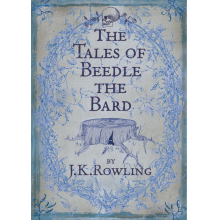J. K. Rowling | The Tales of Beedle the Bard