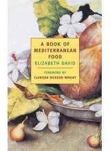 Elizabeth David | A book of mediterranean food