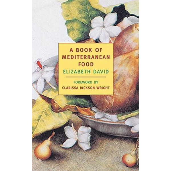 Elizabeth David   A book of mediterranean food 1