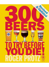 Roger Protz | 300 beers to try before you die