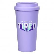 Чаша за Път 110 % Tired