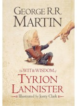 George R. R. Martin | Wit and Wisdom of Tyrion Lannister