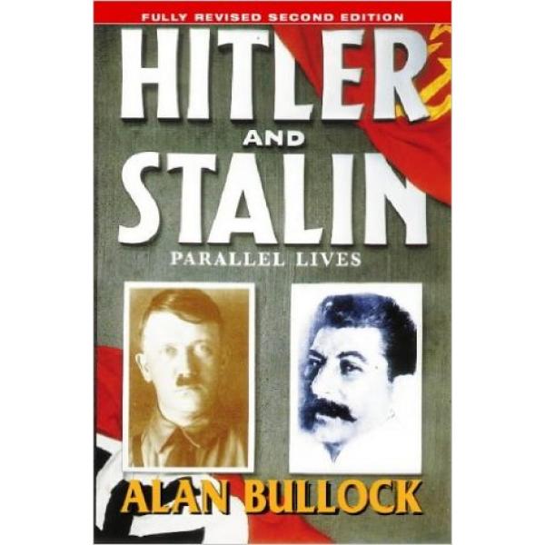 Alan Bullock | Hitler and Stalin  1